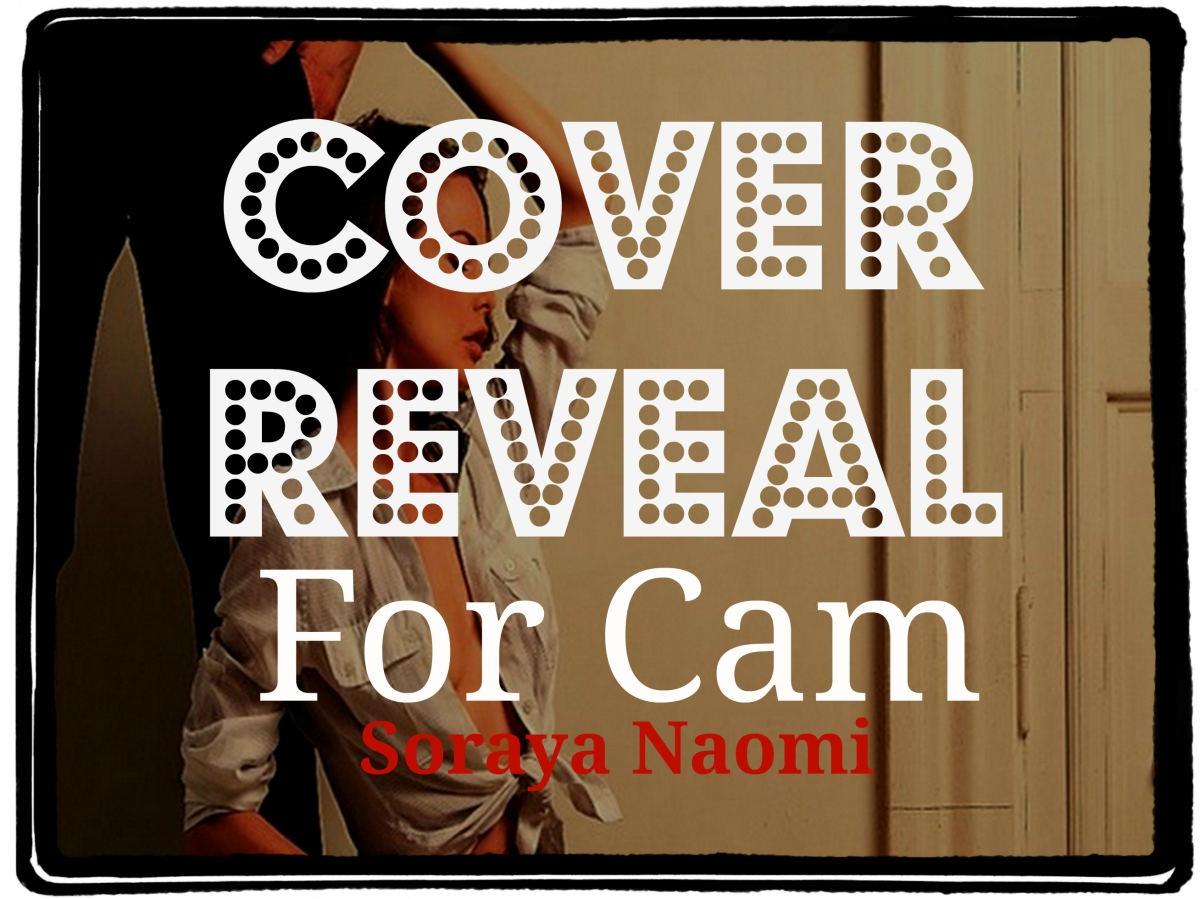 """COVER REVEAL """"For Cam (Chicago Syndicate,4)"""""""